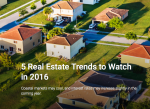 2016 Real Estate Trends